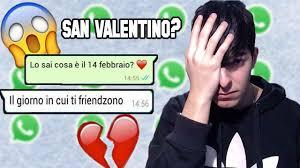 SAN VALENTINO IN *FRIENDZONE!* - CHAT SU WHATSAPP #1