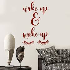 New Design Wake Up Make Up Quote Wall Decal Art Beauty Studio Vinyl Decor Beautiful Eyelash Creative Murals Wall Decor Create Wall Decals Create Wall Stickers From Joystickers 9 85 Dhgate Com