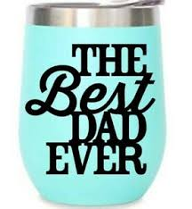 Best Dad Cup Vinyl Decal Sticker Yeti Tumblers Walls Windows Cars Glass Ebay