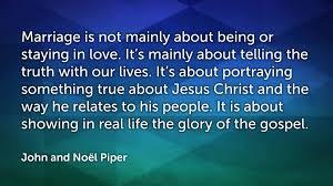 john piper quotes on marriage faithlife blog