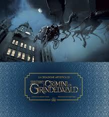 La creazione artistica di I crimini di Grindelwald. Animali ...