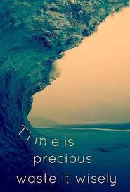 time is precious waste it wisely picture quotes