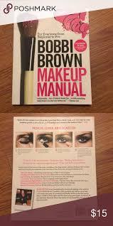 bobbi brown makeup manual makeup manual
