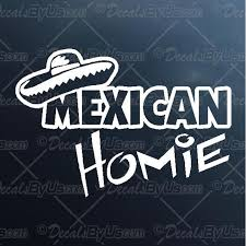 Best Buys On Mexican Homie Car Truck Stickers