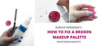 fix a broken makeup palette