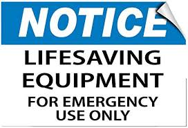 Amazon Com Notice Lifesaving Equipment For Emergency Use Only Label Decal Sticker Sticks To Any Surface Office Products