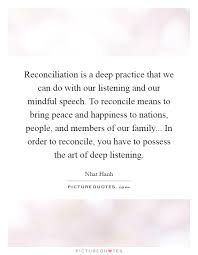reconciliation is a deep practice that we can do our
