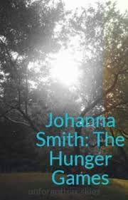 Johanna Smith: The Hunger Games - Chapter 13: Go on then...12 - Wattpad