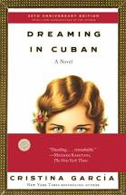 Dreaming in Cuban / Cristina Garcia