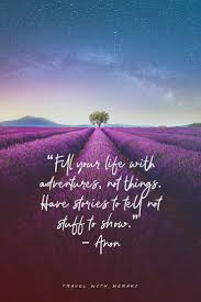 inspirational travel quotes for every kind of adventure travel