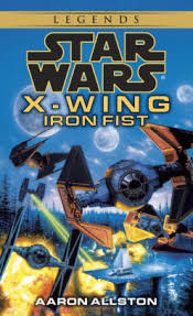 Star Wars X-Wing #6: Iron Fist by Aaron Allston, Paperback ...
