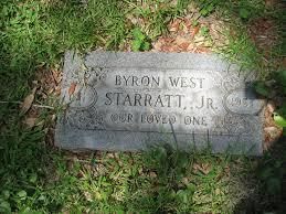 Byron West Starratt, Jr (1911-1957) - Find A Grave Memorial