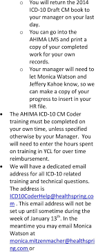 Hello Sandra Kim: We have contracted with AHIMA to provide the training  online. - PDF Free Download