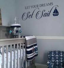 Nautical Wall Decal Let Your Dreams Set Sail Vinyl Wall Decor Etsy
