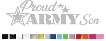 Proud Army Son Vinyl Graphic Decal Vinyl Graphic Decal Wide Vinyl Graphic Decal By Shop Vinyl Design Shop Vinyl Design