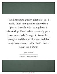 love quality time quotes sayings love quality time picture quotes