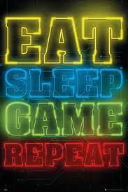 gaming eat sleep game repeat poster