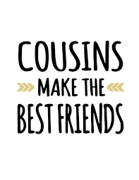 cousins make the best friends svg pdf png file cousin quotes