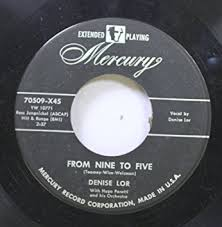 Denise Lor - Denise Lor 45 RPM From Nine to Five / Our Future Has ...