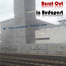 Special Guest Adam Klugman - Part I by Burnt Out in Budapest • A podcast on  Anchor
