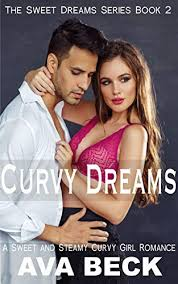 Curvy Dreams: A Steamy Sweet Romance with a curvy lady and an alpha male.  (Sweet Dreams Series Book 2) - Kindle edition by Beck, Ava. Romance Kindle  eBooks @ Amazon.com.