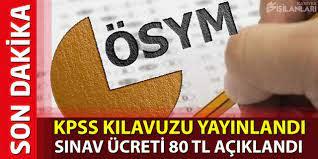 2020 KPSS Kılavuzu Yayınlandı! KPSS Sınav Ücreti 80 TL Oldu