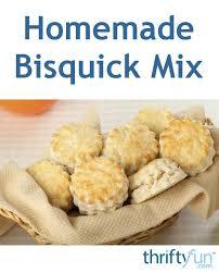 homemade bisquick mix recipes thriftyfun