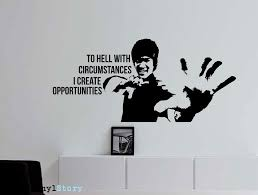 Bruce Lee Quote Inspirational Quote Monogram To Hell With Circumstanc Wallvibes