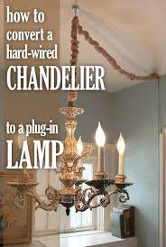 chandelier into a plug in lamp