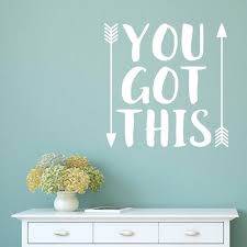 You Got This Motivational Wall Decal Inspirational Quote Etsy