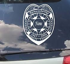 Amazon Com Remembering Loved One Badge Custom Name Date Police Correction Officer Memory Decal 7 X 8 Everything Else