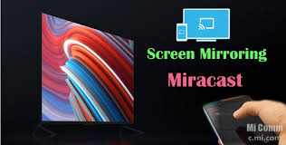 screen mirroring miracast in smart tv