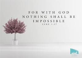 For With God Nothing Shall Be Impossible Vinyl Decal Wall Art Decor Airetgraphics
