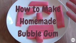 how to make homemade bubble gum video