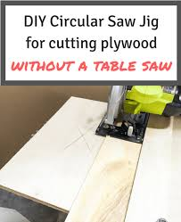 Diy Circular Saw Jig For Perfectly Straight Cuts The Handyman S Daughter
