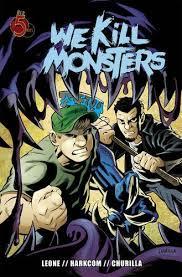Amazon | We Kill Monsters | Leone, Christopher, Harkcom, Laura ...