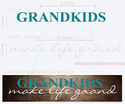 Amazon Com Grandkids Make Life Grand Wall Letters Vinyl Decal Stickers Wall Art 23x4 5 Inch Teal Light Gray Home Kitchen