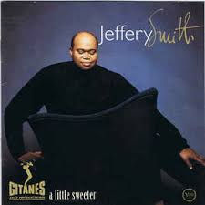 Jeffery Smith - A Little Sweeter (1997, CD) | Discogs