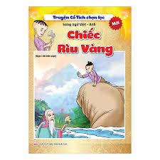 Truyện Cổ Tích Chọn Lọc Song Ngữ Việt Anh - Chiếc Rìu Vàng - Truyện cổ tích  Tác giả Ngọc Linh