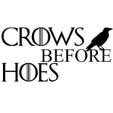 Funny Game Thrones Parody Crows Before Hoes Vinyl Sticker Car Decal
