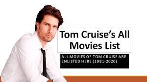 Tom Cruise: All Movies List | 1981-2020 | Marvelous Pakistan