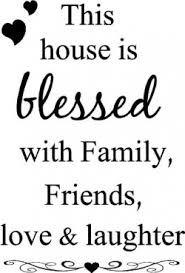 this house is blessed family friends love laughter