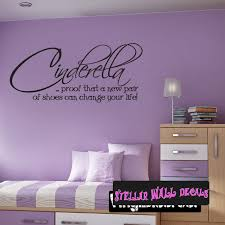 Cinderella Proof That A New Pair Of Shoes Can Change Your Life Child Teen Wall Decals Wall Quotes Wall Murals Ct014cinderellavii Swd
