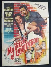 JULIO ALEMAN ADRIANA ROEL MEXICAN MOVIE POSTER Me Dicen el Consentido | eBay