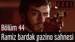 Ezel 44.Bölüm Ramiz Bardak Gazino Sahnesi - YouTube