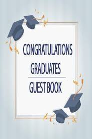 congratulations graduates guest book yearly congratulatory