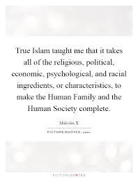 true islam taught me that it takes all of the religious
