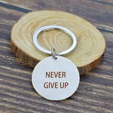 never give up keychain inspirational quote motivational pendant