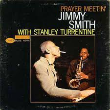 Resultado de imagen de Jimmy Smith Prayer Meetin'