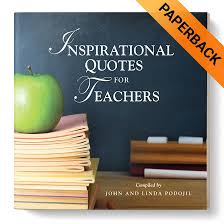 inspirational quotes for teachers paperback personal